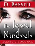 The Jewel of Nineveh by Diavosh Bassiti