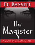 The Magister: A Craft of Shadows Tale