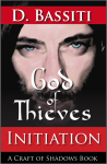 Interview with D.Bassiti, Author of God of Thieves: Initiation